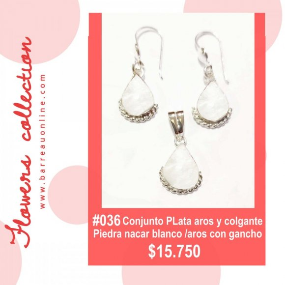 #036 Conjunto plata nacar blanco/ aros y colgante(gota)