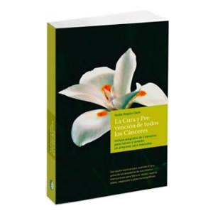 Libro: La cura y prevención de todos los cánceres