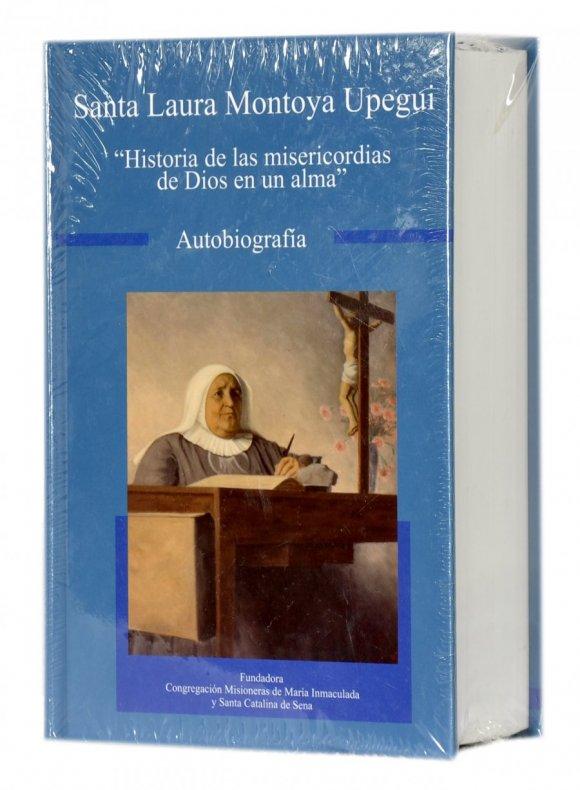Autobiografía Santa Laura Montoya Upegui