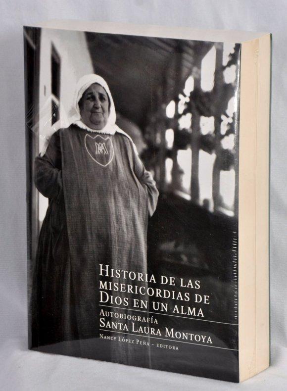Historias Autobiografía Santa Laura Montoya