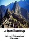Los Apus del Tawantinsuyu